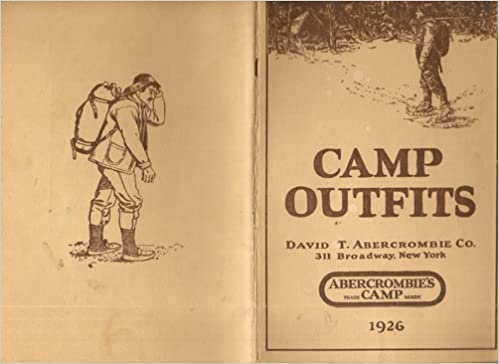 ABERCROMBIE'S CAMP OUTFITS 192...