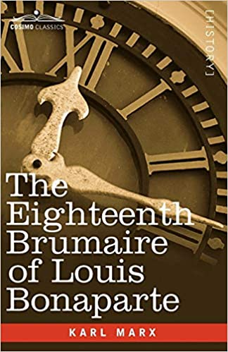 Image result for images of the Eighteenth Brumaire of Louis Bonaparte