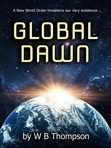 Global Dawn by [Thompson, Wesley Boydd]