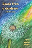 img - for Seeds from a Dandelion book / textbook / text book