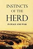 img - for Instincts of the Herd in Peace and War book / textbook / text book