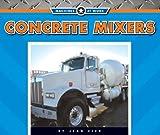 Concrete Mixers, Jean Eick, 1592968295