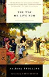 The Way We Live Now (Modern Library Classics)
