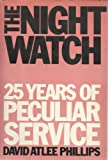 img - for The Night Watch: 25 Years of Peculiar Service book / textbook / text book