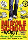 Middle School: The Worst Years of My Life (Middle School Series)