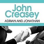 Adrian and Jonathan | John Creasey