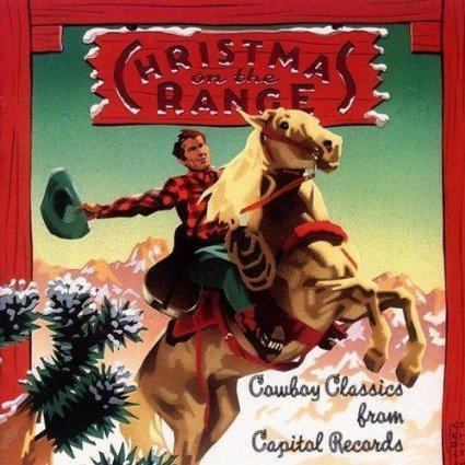 Christmas on the Range - Cowboy Classics from Capitol Records by Capitol