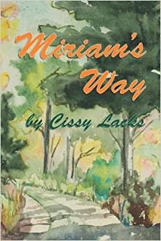Book Miriam's Way by Cissy Lacks (11-Dec-2013)