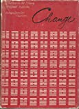 Change: Eight Lectures on the I Ching (Bollingen Series, 62), Hellmut Wilhelm, 0691097143
