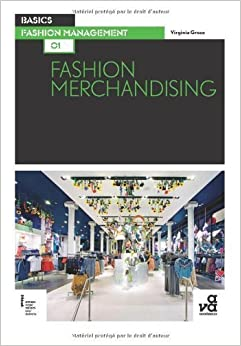 Basics Fashion Management 01: Fashion Merchandising by Virginia Grose (2011-12-05)