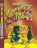 Tigersprung auf DWZ 1500: Band 2