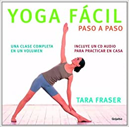 Yoga facil paso a paso (Libros Ilustrados (grijalbo ...