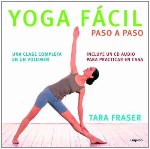 Yoga facil paso a paso/Yoga Step by Step (Spanish Edition ...