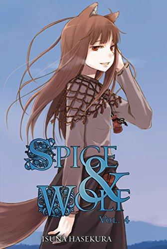Spice and Wolf, Vol. 4 (light novel) (Light Spice)