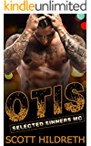 OTIS: Selected Sinners MC Romance