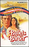 Bullets on the Border, Scofield, Jonathan, 0440006686