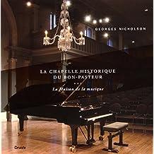 La Chapelle historique du Bon-Pasteur