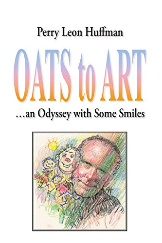 Oats To Art: An Odyssey With Some Smiles