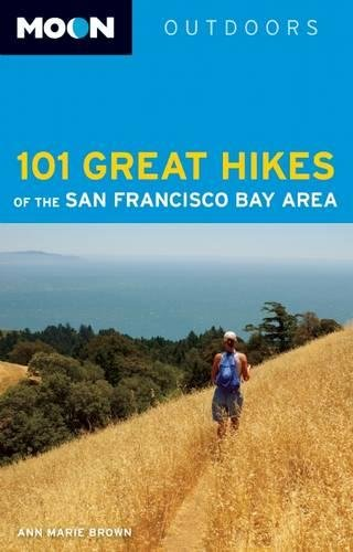 Moon 101 Great Hikes of the San Francisco Bay Area (Moon Outdoors)