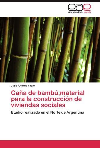 Cana de Bambu, Material Para La Construccion de Viviendas Sociales