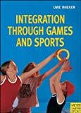 Integration Through Games and Sports, Uwe Rheker, 1841260126
