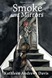 Smoke and Mirrors: Book Two of the Emerson's Attic Series (Volume 2)