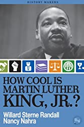 How Cool Is Martin Luther King, Jr.?