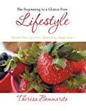 The Beginning to a Gluten Free Lifestyle, Theresa Bommarito, 1449768555