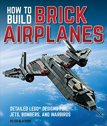 How To Build Brick Airplanes:Detailed LEGO Designs for Jets, Bombers, and - Airplane Warbird