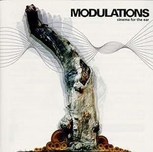 Modulations: Cinema for the Ear (Original Soundtrack)