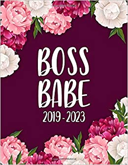 boss babe 2019 2023 floral peonies 5 year planner with 60 months spread view calendar nifty five year agenda organizer journal schedule notebook and business planner