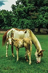 Horse Lovers Journal (lined, ruled paper, medium size diary for writing, journaling, notebook to write in for women, girls, boys, men, teens, tweens, ... write stories, events, or what inspires you.