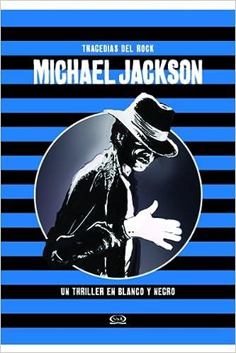 TRAGEDIAS DEL ROCK - MICHAEL JACKSON