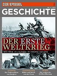 SPIEGEL GESCHICHTE 5/2013: Der Erste Weltkrieg - 1914-1918: Als Europa im Inferno versank