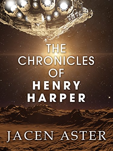 Amazon the chronicles of henry harper ebook jacen aster the chronicles of henry harper by aster jacen fandeluxe Images