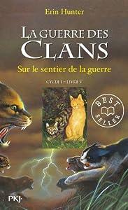 """Afficher """"La Guerre des clans. Cycle 1 n° 5 Sur le sentier de la guerre"""""""