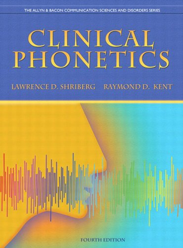 Clinical Phonetics (4th Edition) (The Allyn & Bacon Communication Sciences and Disorders Series) Pdf
