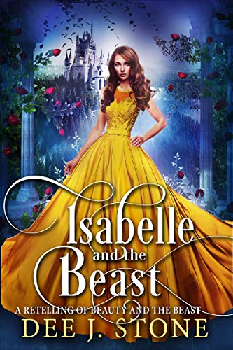 67108f2a689 Isabelle and the Beast  a Retelling of Beauty and the Beast (Fairy Tales  Reimagined