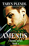 Making Amends (The Chrome Series Book 3)