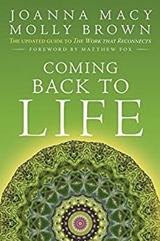 Coming Back to Life: The Updated Guide to the Work that Reconnects por [Macy, Joanna, Young Brown, Molly]