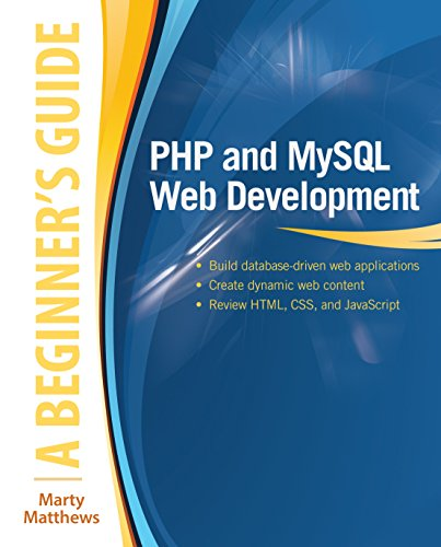 PHP and MySQL Web Development: A Beginner's Guide (Beginner's Guide) Pdf