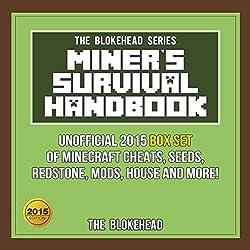 Miner's Survival Handbook