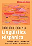 img - for Introducci?n a la Ling??stica Hisp?nica, 2nd Edition by Jos? Ignacio Hualde (2010-01-13) book / textbook / text book