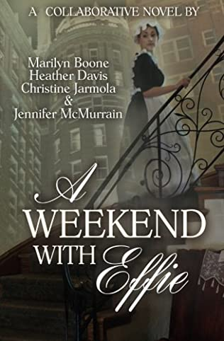 book cover of A Weekend with Effie