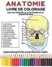 Anatomie livre de coloriage: pour les infirmières et les étudiants en physiothérapie; Apprentissage facile, compréhension rapide