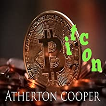 Bitcon Audiobook by Atherton Cooper Narrated by Atherton Cooper