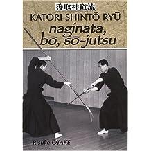 Naginata, Bo et So-jutsu