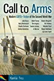 img - for Call to Arms: Modern LGBTQ+ fiction of the Second World War book / textbook / text book