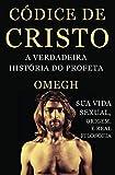 eBook Codice de Cristo: A Verdadeira Historia do Profetanull