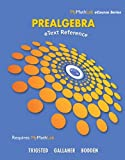 EText Reference for Trigsted/Gallaher/Bodden Prealgebra, Trigsted, Kirk and Bodden, Kevin, 0321784057